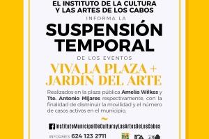 02 ICA Los Cabos suspende eventos públicos, artísticos y culturales